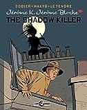 Jerome K. Jerome Bloche Vol. 1: The Shadow Killer