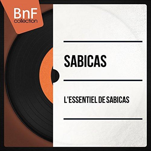 L'essentiel de Sabicas (Mono Version)