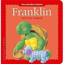 Franklin - Franklin veut un animal