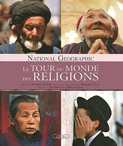 LE TOUR DU MONDE DES RELIGIONS