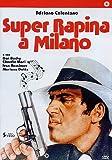 Super Rapina A Milano (Dvd)