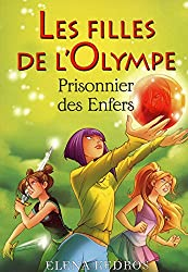 3. Les filles de l'Olympe : Prisonnier des enfers