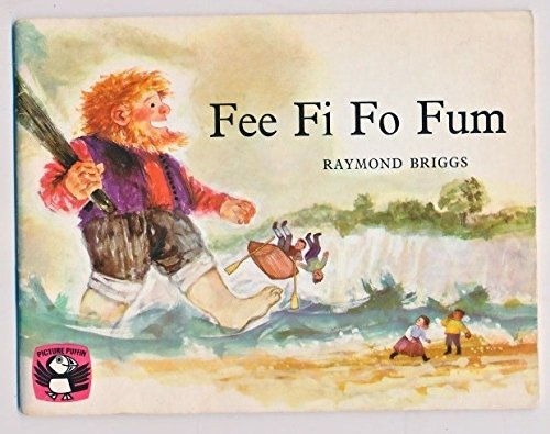 Fee fi fo fum : a picture book of nursery rhymes