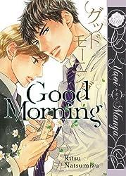 Good Morning (Yaoi Manga) by Ritsu Natsumizu (2012-05-15)