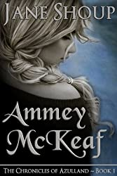 Ammey McKeaf: The Chronicles of Azulland - Book 1 (English Edition)