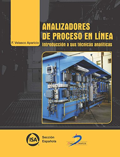 Analizadores De Proceso En Linea. Introducción A Sus Técnicas Analíticas