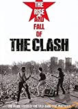 Rise & Fall of the Clash [Import italien]