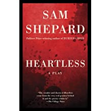 Heartless: A Play