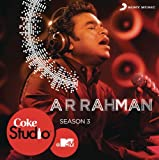 Coke Studio @MTV Season- A.R Rahman Seas...