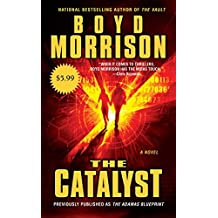 The Catalyst by Boyd Morrison (2011-11-29)