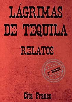 Lágrimas de tequila de [Franco, Cita]