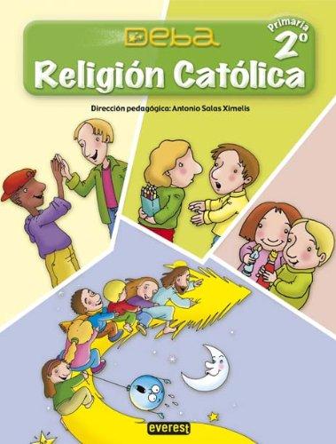 Religión Católica 2º Primaria. Proyecto Deba - 9788424189839