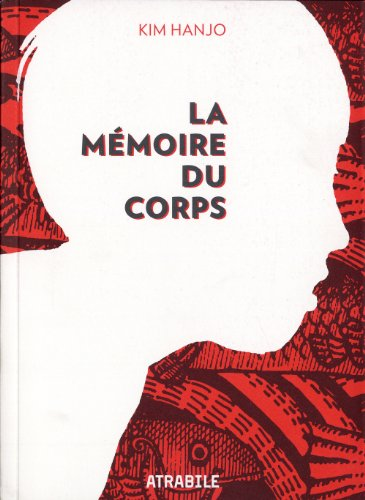 La mémoire du corps Edition simple One-shot