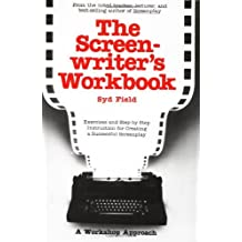 The Screenwriter's Workbook: Exercises and Step-by-Step Instruction for Creating a Successful Screenplay (A Dell Trade Paperback) by Syd Field (1988-08-01)