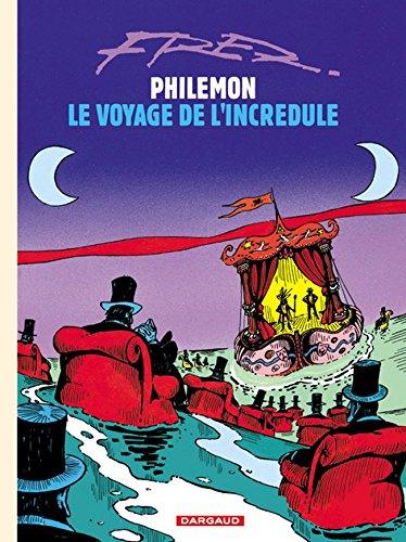 Philémon - tome 5 - Voyage de l'incrédule (Le)
