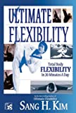 Ultimate Flexibility: Stretching for Martial Arts [DVD] [2007] [Region 1] [NTSC]