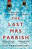 The Last Mrs Parrish: An addictive psychological...