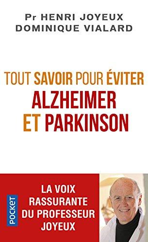 Tout savoir pour éviter Alzheimer et Parkinson par Henri JOYEUX