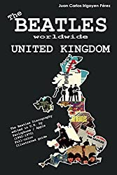 The Beatles worldwide: United Kingdom: Discography edited in U.K. by  Parlophone, Polydor, Apple (1962 - 1970).