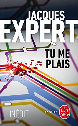 Tu me plais par Jacques Expert