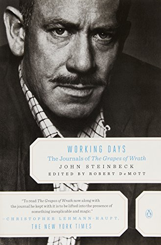 Working Days: The Journals of 'the Grapes of Wrath': 1938-1941