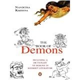 The Book of Demons: Including a Dictionary of Demons in Sanskrit Literature