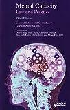 Mental Capacity: Law and Practice by Gordon R Ashton OBE (2015-09-30)