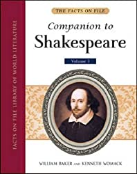 The Facts On File Companion to Shakespeare (5-Volume set) (Facts on File Library of World Literatu) by William Baker (2012-02-29)