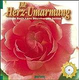 Die Herz-Umarmung - Mit CD - Maharani Anand: