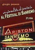 Un giornalista di provincia al Festival di Sanremo