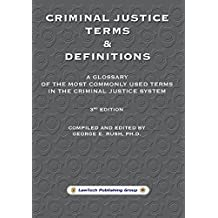 Criminal Justice Terms & Definitions (English Edition)