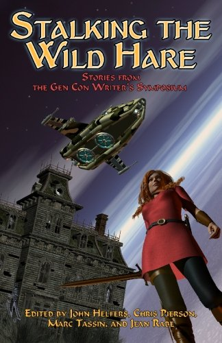 stalking-the-wild-hare-stories-from-the-gen-con-writers-symposium