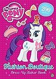 Fashion Boutique Dress-Up Sticker Book (My Little Pony)