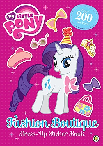 Fashion Boutique Dress-Up Sticker Book (My Little Pony, Band 1)