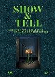 Show and Tell: Architektur sammeln
