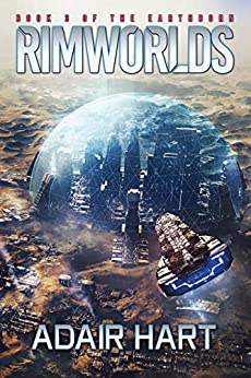 Rimworlds: Book 3 of the Earthborn (English Edition) di [Hart, Adair]