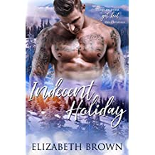 Indecent Holiday: A Second Chance Holiday Romance (English Edition)