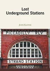 Lost Underground Stations