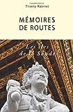 Mémoires de routes - Les îles de la Sonde