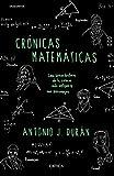 Crónicas matemáticas: Una breve historia de la ciencia más antigua y sus personajes (Drakontos)