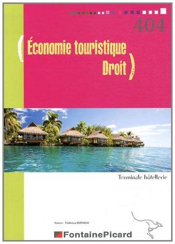 Economie touristique Droit Tle Bac techno hôtellerie par Frédérique Bertholio