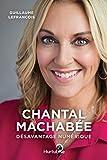 Chantal Machabée– Désavantage numérique: Ma place parmi les hommes