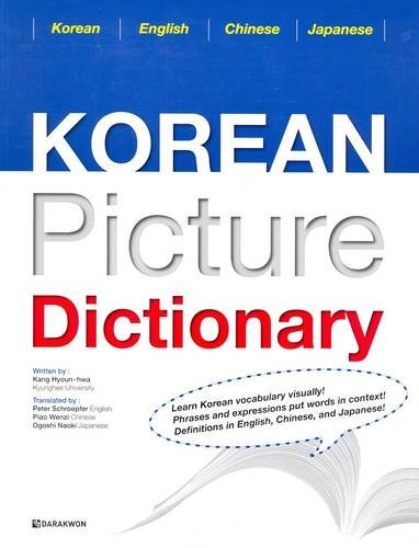 Korean Picture Dictionary: Korean-English-Chinese-Japanese