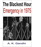 The Blackest Hour: Emergency in 1975