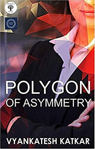 Polygon of Asymmetry by [Katkar, Vyankatesh ]