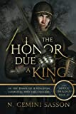 The Honor Due a King: Volume 3 (The Bruce Trilogy)