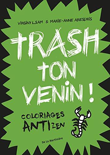 Trash ton venin !. Coloriages antizen