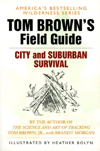 Tom Brown's Field Guide to City and Suburban Survival (School Middle Englisch-lehrbuch)