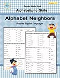 Alphabet Neighbors: Puzzles English Language, Alphabetizing Skills, Worksheet Guide Words, Student Workbook Large size, Children's Books Grades 2-4
