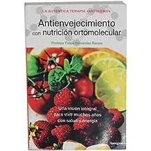 Antienvejecimiento con nutrición ortomolecular